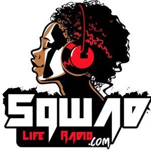@SqwadLifeRadio - Episode 36