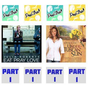 Episode 98: Eat Pray Love vs. Under the Tuscan Sun, part 2