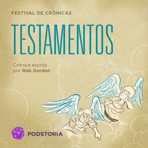Festival de Crônicas - S01E04 - Testamentos (Rob Gordon)