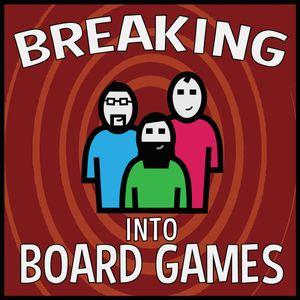 Breaking into Board Games Episode 53 - Evan Derrick