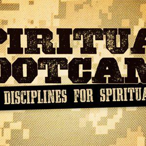 Spiritual Bootcamp Week 7