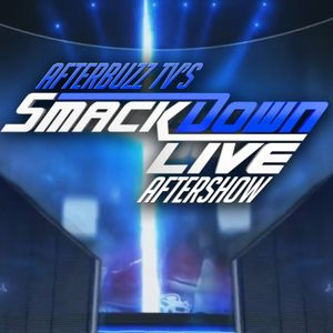 WWE's SmackDown for April 25th, 2017 | AfterBuzz TV AfterShow