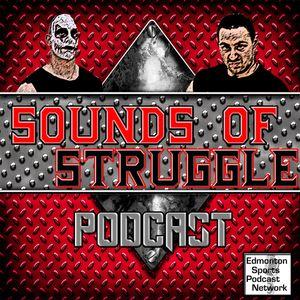 Sounds of Struggle 29 - #goldenknightSTRUGGLES