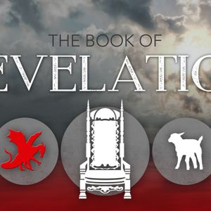 The Throne, The Lamb, and the Dragon: Revelation Seminar
