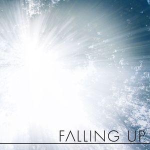 Falling Up Pt. 1: Fallor Ergo Sum