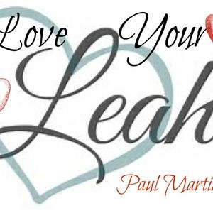 Love Your Leah - Paul Martini