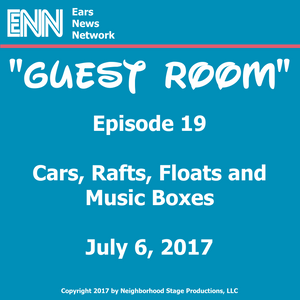 Episode 19: Cars, Rafts, Floats and Music Boxes