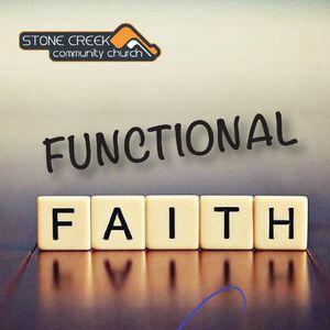 Functional Faith - part 4