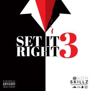 Set It Right 3 - Finale [Explicit]