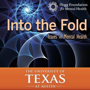 Into the Fold, Episode 40: Mental Health and Media: Stop Raising Awareness Already!