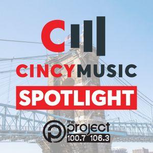 CincyMusic Spotlight #204