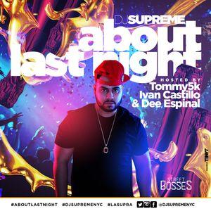DJ Supreme - About Last Night 2017