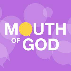 Mouth of God