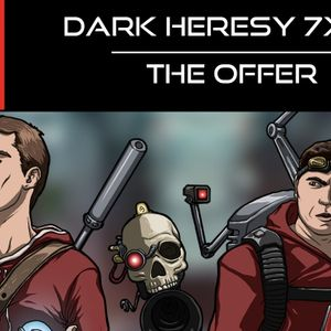 Dark Heresy 7x02 - The Offer