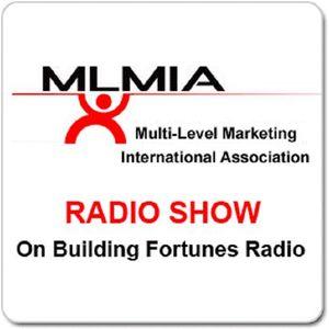 MLMIA with  Peter Mingils Bob Adams and Doris Wood on Building Fortunes Radio
