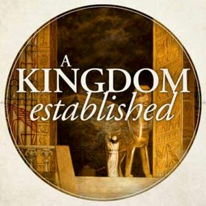A Kingdom Established: Being a Man of God Where He Places You (Audio)