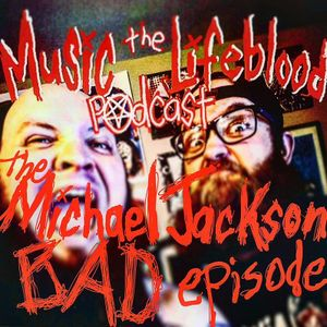 The Michael Jackson: Bad Episode or Buckles to Nowhere