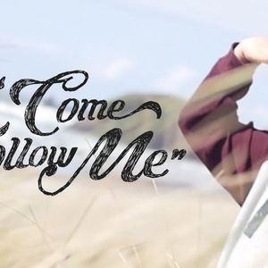Come Follow Me: You are my disciple, if you... (Audio)