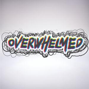 Overwhelmed – Part 3