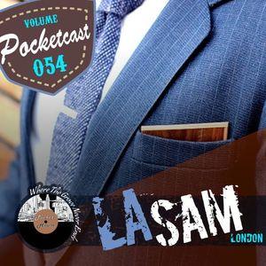 Pocketcast Volume 54 l LA SAM l London