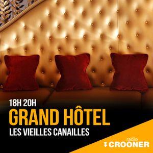 Grand Hôtel - Les Vieilles Canailles (Interview exclusive)