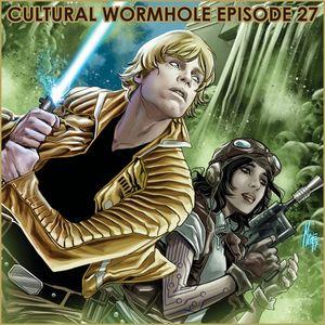 Cultural Wormhole Episode 27