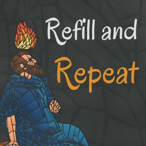 Refill and Repeat