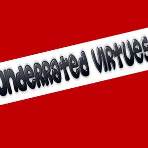 Underrated Virtues: Week 5 – Resilience – Part 2