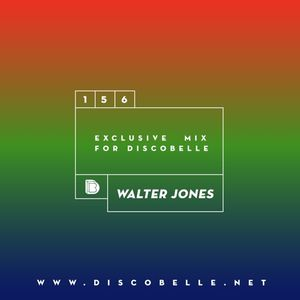Discobelle Mix 156: Walter Jones