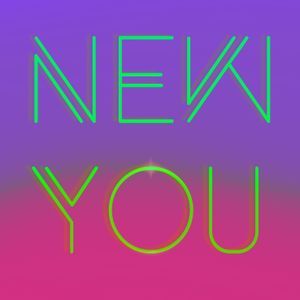 New You Pt 1