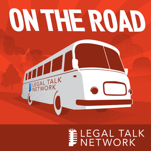 On the Road with Legal Talk Network : Evolve Law Summit: Strategic Partnerships for Legal Startups