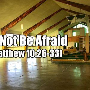 FBP 606 - Do Not Be Afraid