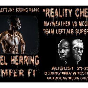 """REALITY CHECK""-JAMEL HERRING TALKS MAYWEATHER VS MCGREGOR"