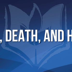 Life, Death, and Hope (Audio)
