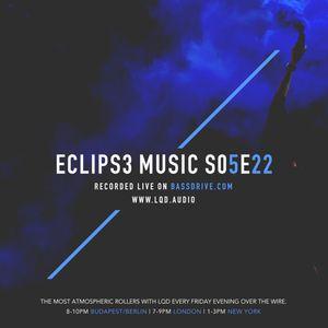 ECLIPS3 MUSIC Live on BASSDRIVE - S05E22 (2017. June 2)