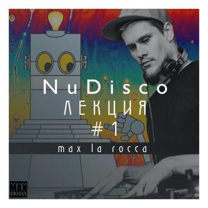"Max La Rocca - NUDISCO""ЛЕКЦИЯ 28"
