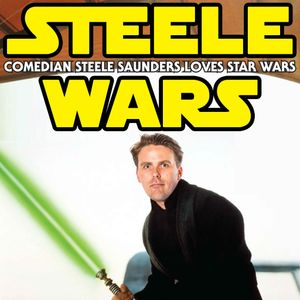 Ep 099 : Steele Saunders! -CLASSIC CLIP - Gonk Droid & Steele reflect on 100 episodes of Steele Wars