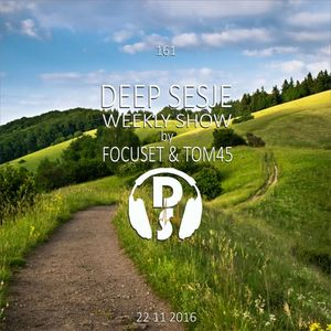 Deep Sesje Weekly Show 161 mixed by TOM45