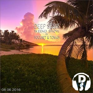 Deep Sesje Weekly Show 140 mixed by TOM45
