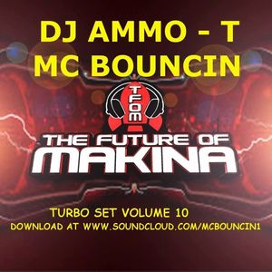 DJ Ammo T & MC Twista Bouncy Makina Set 2017