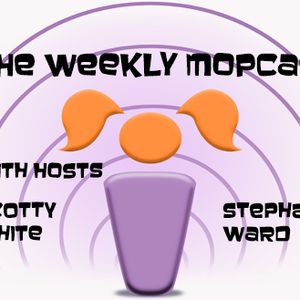 The Weekly Mopcast Episode 068: Logan, John Wick and no Sandwiches for Jamey