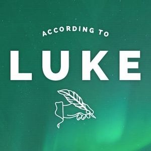 ACCORDING TO LUKE : A New Day