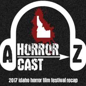 A-Z Horror Special EP: Idaho Horror Film Festival