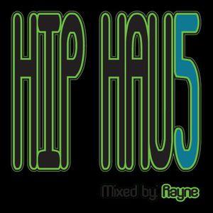 Rayne - Hip Hau5