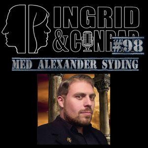 Ingrid och Conrad #98 - med Alexander Syding
