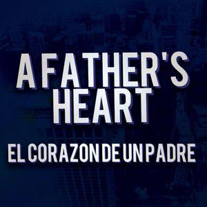 A Father's Heart - El Corazon De Un Padre | Maurice Chavez | PWOOfficial
