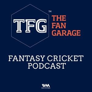 TFG Fantasy Cricket Ep. 062: Tips for RPS v KKR Game