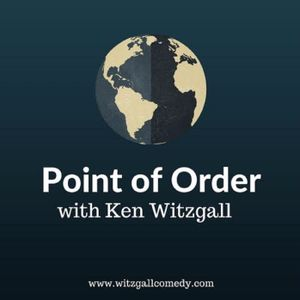 Point of Order with Ken Witzgall, Episode 5