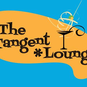 The Tangent Lounge Episode 28 Naked Lunch