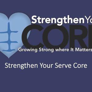 Strengthen Your Serve Core (Audio)